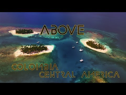ABOVE: Colombia & Central America (4K)