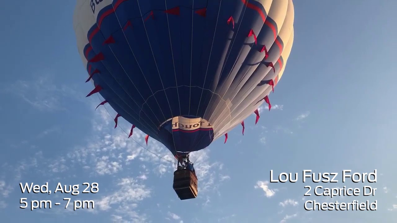 Lou Fusz Ford >> The Ford Hot Air Balloon Is Coming To Lou Fusz Ford