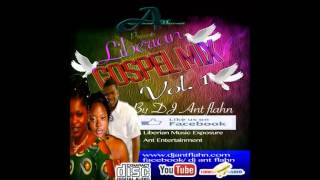Liberian Gospel Nonstop vol.1 by Dj Ant Flahn Nonstop Gospel