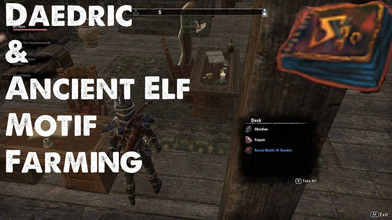 Best Place For Daedric and Ancient Elf Motif Farming - Elder Scrolls Online  (Tips)
