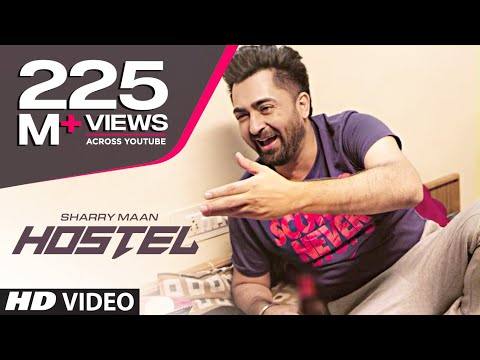 Hostel Sharry Mann Video Song | Parmish Verma | Mista Baaz | 'Punjabi Songs 2017'