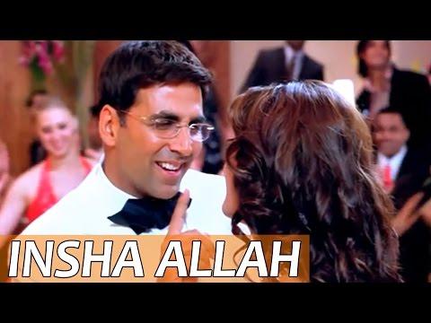 Insha Allah   Welcome   Full song   Akshay Kumar & Katrina Kaif