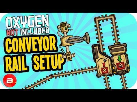 CONVEYOR RAIL SETUP ▶Oxygen Not Included RANCHER◀ #27 Oxygen Not Included RANCHER UPGRADE ONI