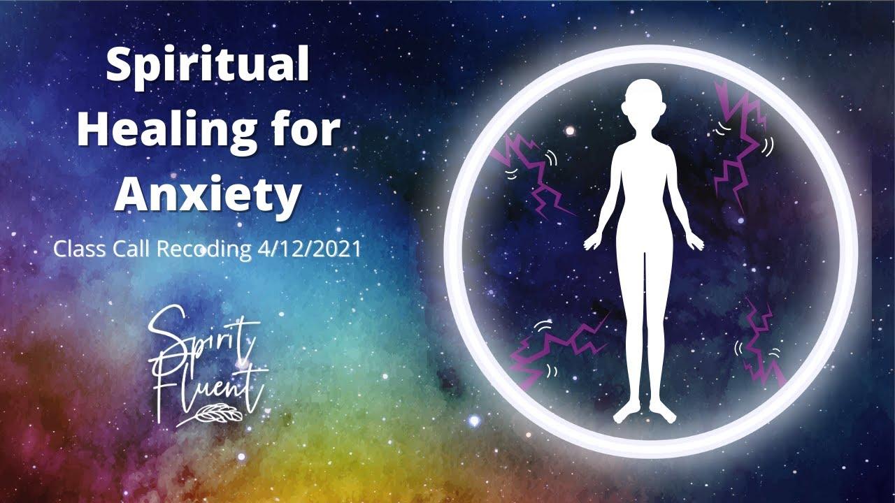 Spiritual Healing for Anxiety