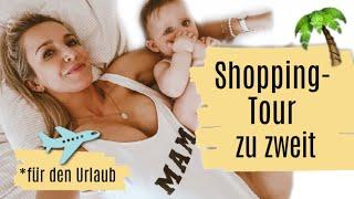 EINKAUFEN MIT BABY | Wir gehen auf Shopping-Tour & kleiner Zara Haul | VLOG PelicanBay