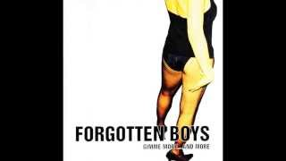 Forgotten Boys - Gimme More...and More (2004) [Full Album]
