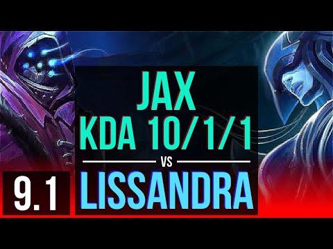 JAX vs LISSANDRA (TOP) | 3 early solo kills, KDA 10/1/1, Legendary | Korea Challenger | v9.1
