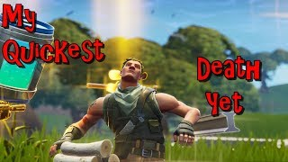 My Quickest Death On Fortnite