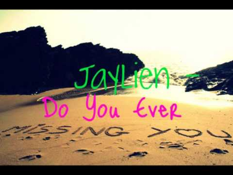 Jaylien - Do You Ever  + [MP3 DL]