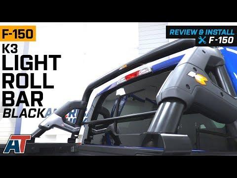 2015-2019 F150 K3 Light Roll Bar Review & Install