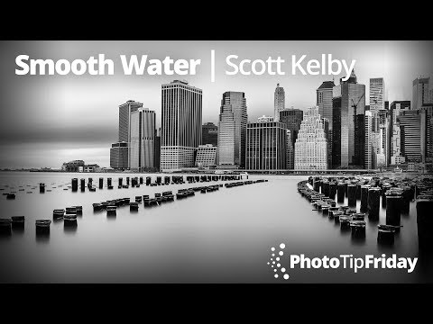"""Photo Tip Friday: Scott Kelby and Larry Becker """"Silky, Smooth Water"""""""