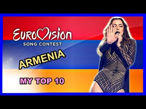 Armenia in Eurovision - My Top 10 [2006 - 2018]