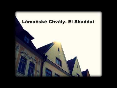 Lámačské Chvály--El Shaddai