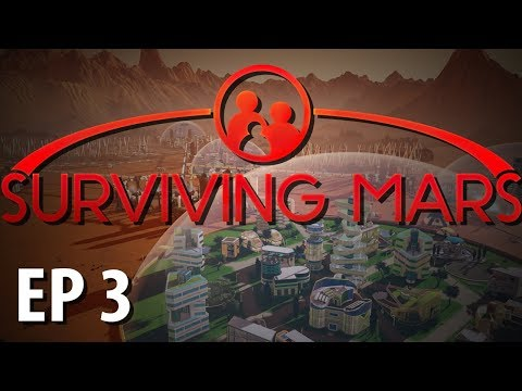 SURVIVING MARS | Water Water | Ep 3 | Surviving Mars Gameplay Walkthrough