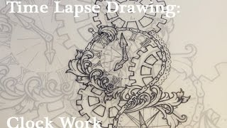Time Lapse Drawing: Clock Work