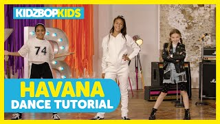 KIDZ BOP Kids - Havana (Dance Tutorial) [KIDZ BOP Summer '18]