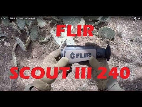 FLIR Scout III 240 Thermal Monocular REVIEW