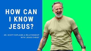 ✝️ How Do I Come To Know Jesus?✝️