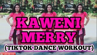 KAWENI MERRY - PLAY FOR ME | Tiktok Remix 2020 | Zumba 2020 | Dance Fitness 2020 | Tiktok Trends