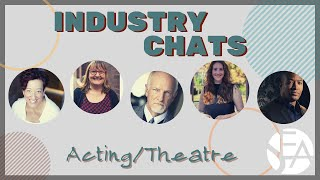 Industry Chat: Theatre / Film