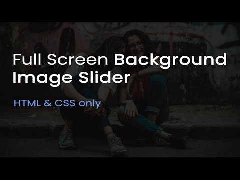 Full Screen Background Image Slider Using CSS And HTML Only | Changing Background Images | CsPoint