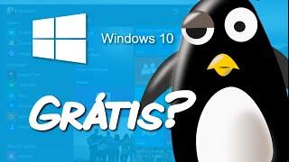 Windows 10 de graça #SQN e o Linux com isso.