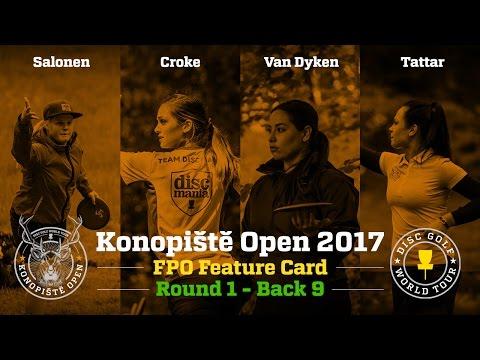 2017 Konopiště Open FPO Feature Card Round 1 Back 9 (Van Dyken, Salonen, Croke, Tattar)