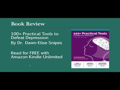 book-review-by-dr.-dawn-elise-snipes-100-tools-to-defeat-depression