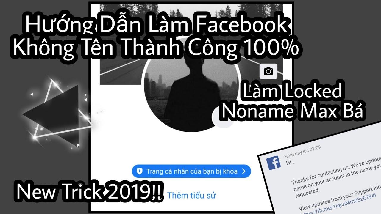 Cách Làm Facebook Không Tên - 2020   Locked Noname Cựu Đẹp   Hoàng Hà Official Part 2
