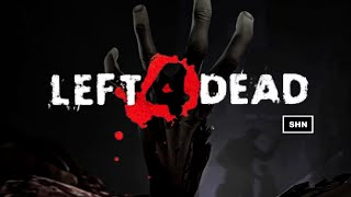 Left 4 Dead 1080p/60fps Walkthrough Longplay Gameplay No Commentary