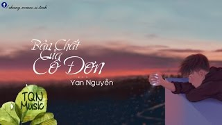 Bản Chất Của Cô Đơn - Yan Nguyễn | Lyrics