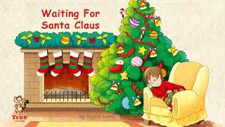 "A Christmas song: ""Waiting For Santa Claus"" by Alyssa Liang"