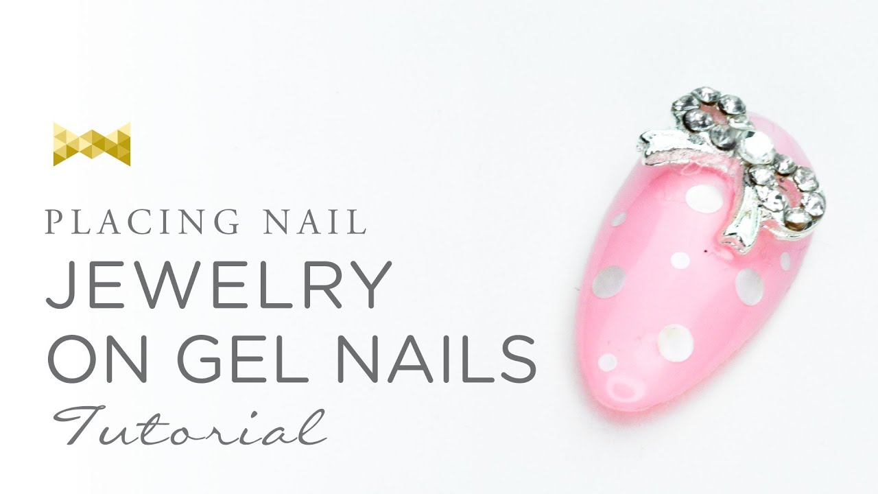 Placing Nail Jewelry On Gel Nails - Nail Art Tutorial - YouTube