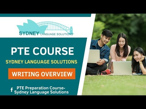 PTE Overview On PTE Writing - SYDNEY LANGUAGE SOLUTIONS