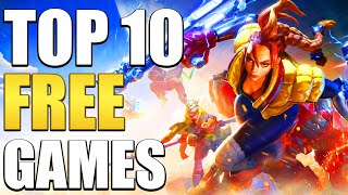 Top 10 Free Games You Should Play In 2020!