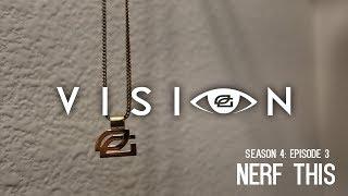 "Vision - Season 4: Episode 3 - ""Nerf This"""
