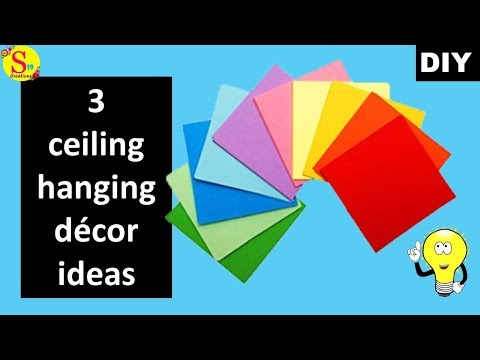3 ceiling hanging ideas with paper | Paper craft ideas for room decoration | diy room decor 2019