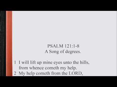 Psalm 121:1-8 ♩♫ KJV Scripture Song, Full Chapter