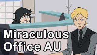 Miraculous Office AU - Intro Arc