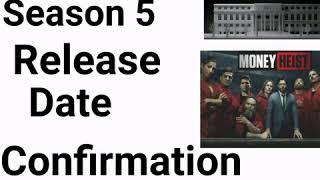 Money Heist Season 5 release Date  Confirmation