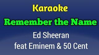 Karaoke Ed sheeran - Remember the Name Original (feat eiminem & 50 cent) Lyrics No Lead Vocal