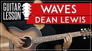 Waves Guitar Tutorial - Dean Lewis Guitar Lesson 🎸 |Fingerpicking + Easy Chords + TAB|