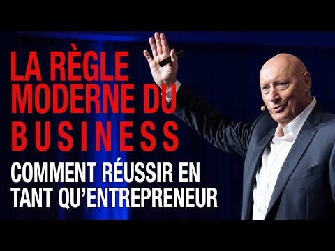 La Règle Moderne Du Business (Comment Réussir En Tant qu'Entrepreneur)