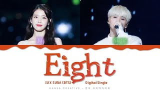 Iu Ft. Suga  Bts  - 'eight'  Prod. By Suga  Lyrics Color Coded  Han/rom/eng