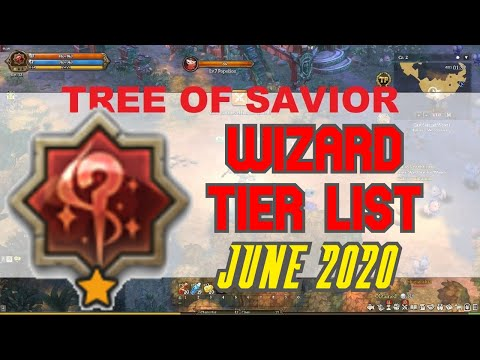 Wizard Tier List For June 2020  Tree Of Savior