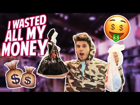 I WASTED ALL OF MY MONEY!!