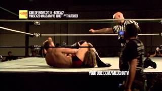 Vincenzo Massaro vs Timothy Thatcher, King of Indies 2015