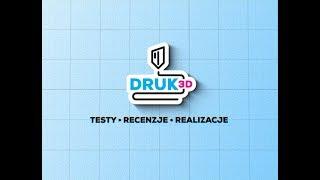 !!! Druk3D - nowy kanał YouTube otwarty !!!