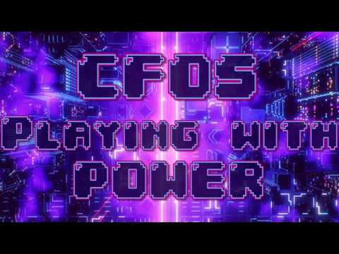 CFO$ - Playing With Power
