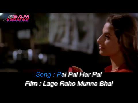 Pal Pal Pal Har Pal _ Karaoke sam Karaoke